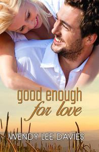 Good Enough For Love
