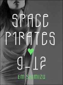 Space Pirates 9-12