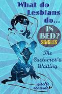 The Customer's Waiting