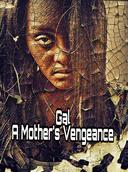 Gal A Mother's Vengeance
