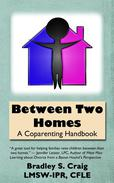 Between Two Homes: A Coparenting Handbook