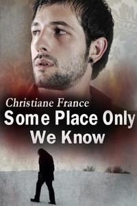 Some Place Only We Know