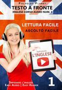Imparare l'inglese - Lettura facile | Ascolto facile | Testo a fronte Inglese corso audio num. 1