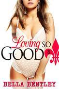 Loving So Good, Book 3