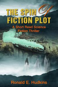 The Spin of Fiction Plot