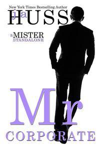 Mr. Corporate: A Mister Standalone