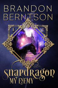 Snapdragon Book I: My Enemy