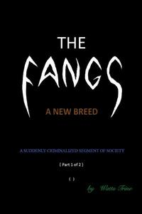 The Fangs: A New Breed