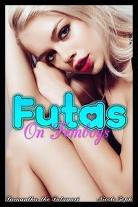 Futas on Femboys: Samantha the Futanari