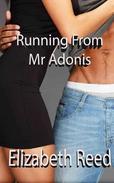 Running from Mr Adonis