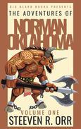 The Adventures of Norman Oklahoma Volume One