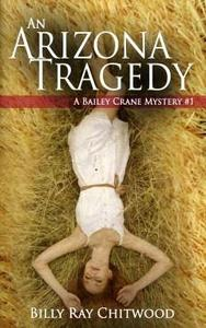 An Arizona Tragedy - Book #1