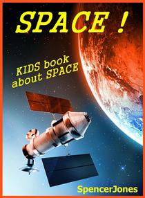 Space! Kids Book About Space