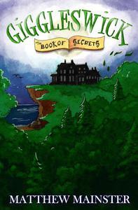 Giggleswick: The Book of Secrets