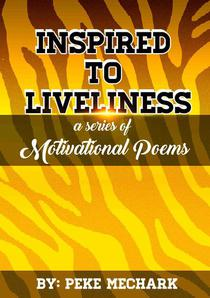 INSPIRED TO LIVELINESS