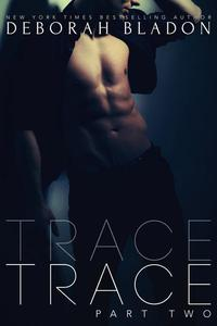 TRACE - Part Two