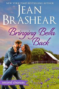 Bringing Bella Back: A Second Chance Romance
