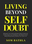 Living Beyond Self Doubt