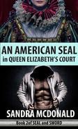An American SEAL in Queen Elizabeth's Court