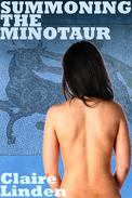 Summoning the Minotaur (Paranormal Monster Sex Erotica)