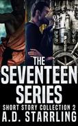 The Seventeen Series Short Story Collection 2 (Seventeen Series Short Stories #4-6)