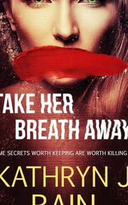 Take Her Breath Away
