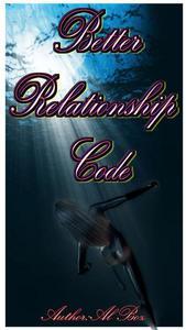 Better Relationship Code
