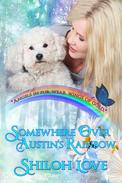 Somewhere Over Austin's Rainbow