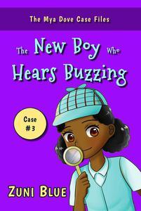 The New Boy Who Hears Buzzing