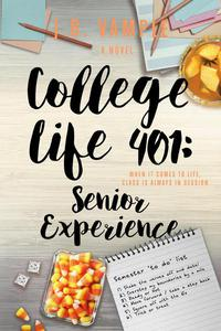 College Life 401: Senior Experience
