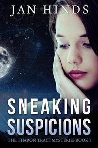 Sneaking Suspicions