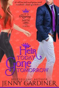 Heir Today, Gone Tomorrow