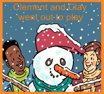 Clement and Clay Went Out to Play