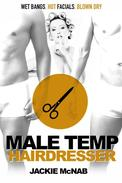 Male Temp: Hairdresser - (gangbang forced sex humiliation degradation forced oral forced anal public sex first time gay reluctant transgender tgirl)