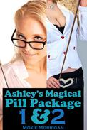 Ashley's Magical Pill Package 1&2