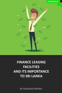 Finance Leasing Facilities and Its Importance to Sri Lanka
