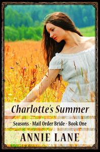 Mail Order Bride - Charlotte's Summer
