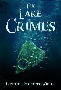 The Lake Crimes