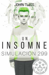Un Insomne: Simulación 299