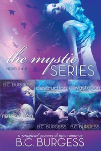 The Mystic Series: Books 4-6