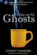 Giving Up the Ghosts