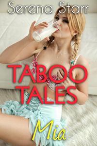 Taboo Tales - Mia (Creamy Adult Nursing Erotica)