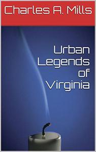 Urban Legends of Virginia