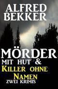 Mörder mit Hut & Killer ohne Namen