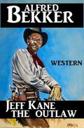 Jeff Kane - The Outlaw