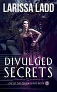 Divulged Secrets