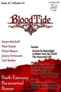 BloodtideZine Issue 1, Volume 1