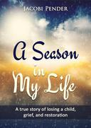 A Season In My Life