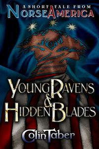 A Short Tale From Norse America: Young Ravens & Hidden Blades
