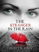 The Stranger In The Rain